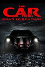 El Auto: Camino a la venganza