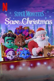 Ver Super Monsters Save Christmas