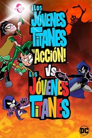 Jóvenes Titanes en acción vs Jóvenes Titanes