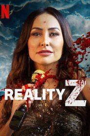 Ver Reality Z