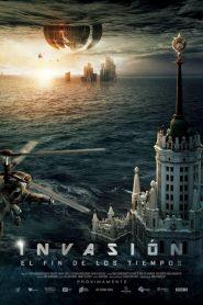 Invasión: El fin de los tiempos
