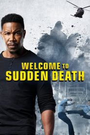 Ver Welcome to Sudden Death