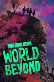 Ver The Walking Dead: World Beyond