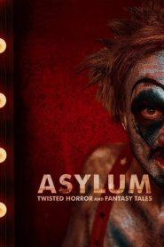 ASYLUM: Cuentos retorcidos de terror y fantasía