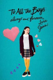 A todos los chicos: Siempre y para siempre, Lara Jean