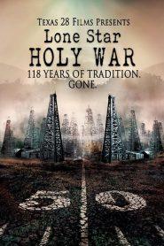 Ver Lone Star Holy War