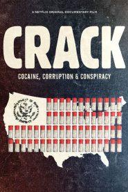 Crack: Cocaína, corrupción y conspiración