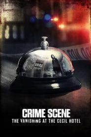 Ver Escena del crimen: Desaparición en el hotel Cecil