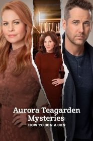 Ver Aurora Teagarden Mysteries: How to Con A Con