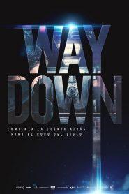 Ver Way Down