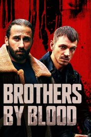 Hermanos de Sangre (Brothers by Blood)