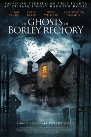 Ver The Ghosts of Borley Rectory
