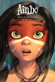 Ver Ainbo: Spirit of the Amazon
