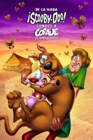 Ver De la nada: ¡Scooby-Doo! Conoce a Coraje, el Perro Cobarde