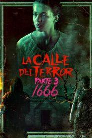 Ver La calle del terror (Parte 3): 1666